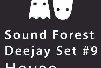 Sound Forest DJ mix for September- House music